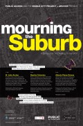 Mourning the Suburb Poster